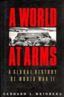 A world at arms : a global history of World War II