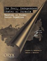 The newly independent states of Eurasia : handbook of former Soviet republics