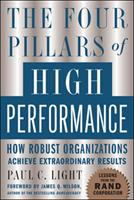 The four pillars of high performance : how robust organizations achieve extraordinary results
