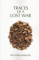 Traces of a lost war