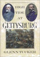 High tide at Gettysburg : the campaign in Pennsylvania