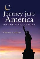 Journey into America : the challenge of Islam