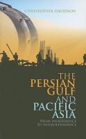 The Persian Gulf and Pacific Asia : from indifference to interdependence