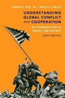Understanding global conflict and cooperation : an introduction to theory and history