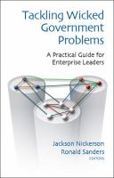 Tackling wicked government problems : a practical guide for developing enterprise leaders